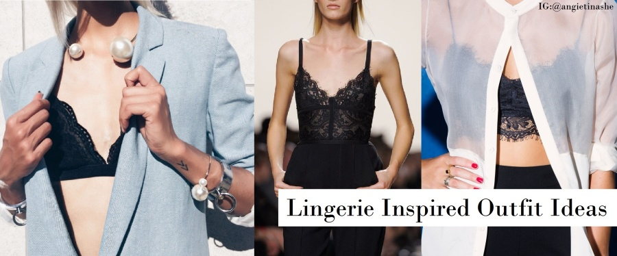 Lingerie Inspired Outfit Ideas